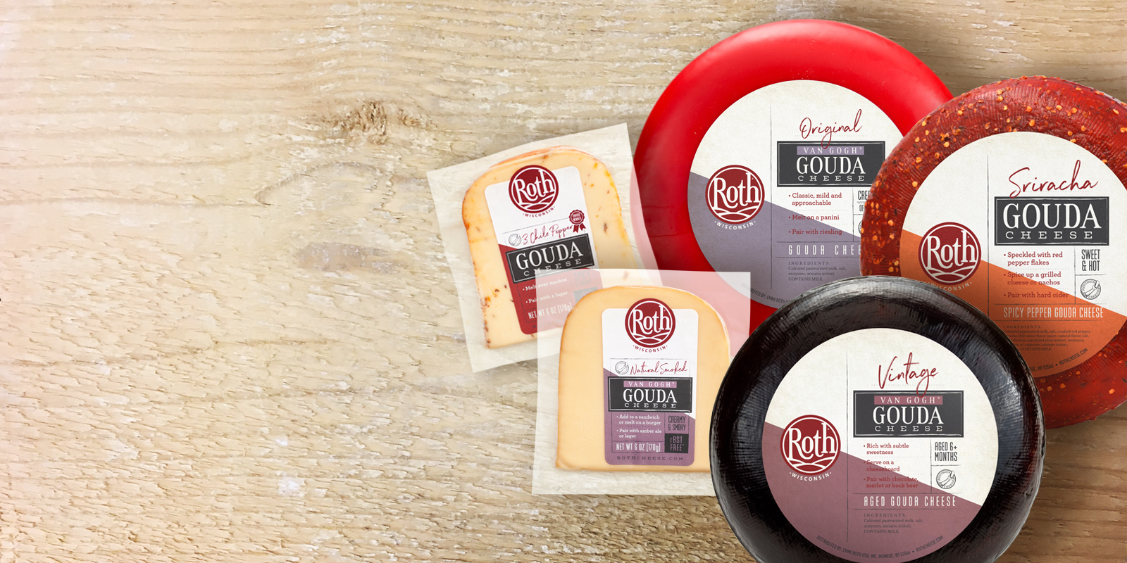 The most flavorful Gouda you'll ever love.