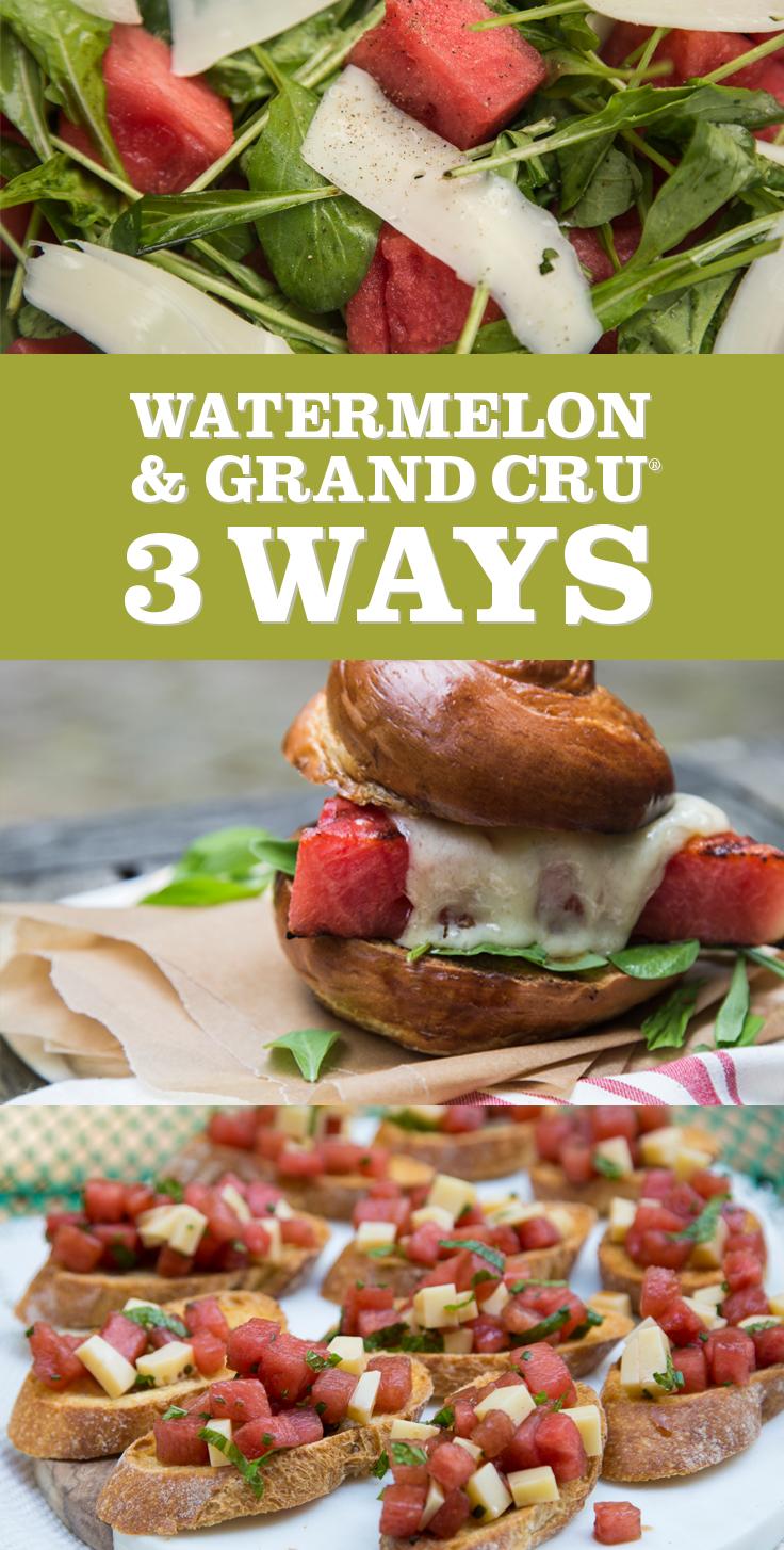 Watermelon and Grand Cru — 3 Ways